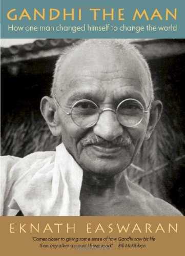 Gandhi the Man How One Man Changed Himself to Change the World 4th edition cover