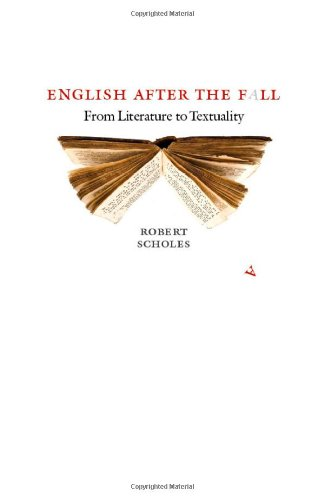 English after the Fall From Literature to Textuality  2011 edition cover