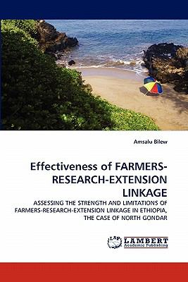 Effectiveness of Farmers-Research-Extension Linkage  N/A 9783838304557 Front Cover