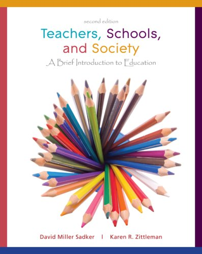 Teachers, Schools, and Society A Brief Introduction to Education 2nd 2009 edition cover