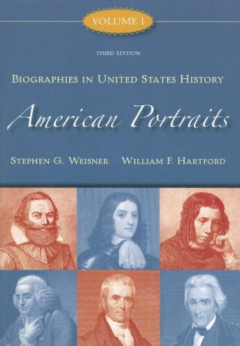 American Portraits Biographies in United States History 3rd 2008 9780073534558 Front Cover