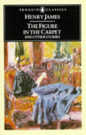 Figure in the Carpet and Other Stories The Author of Beltraffio; the Lesson of the Master; the Private Life; the M  1986 edition cover