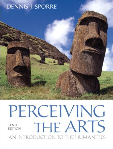 Perceiving the Arts An Introduction to the Humanities 10th 2012 (Revised) edition cover