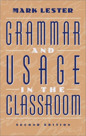 Grammar and Usage in the Classroom  2nd 2001 (Revised) edition cover