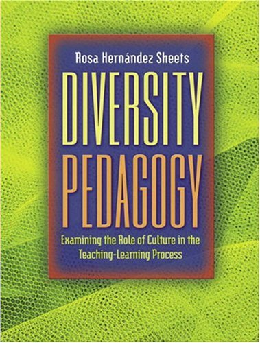 Diversity Pedagogy Examining the Role of Culture in the Teaching-Learning Process  2005 edition cover