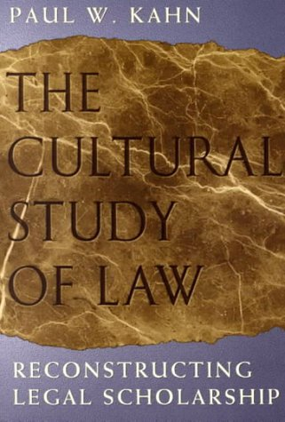 Cultural Study of Law Reconstructing Legal Scholarship N/A edition cover