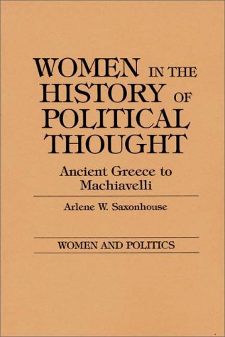 Women in the History of Political Thought Ancient Greece to Machiavelli  1985 edition cover