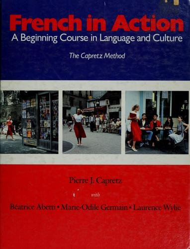French in Action A Beginning Course in Language and Culture N/A edition cover