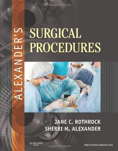 Alexander's Surgical Procedures   2011 edition cover