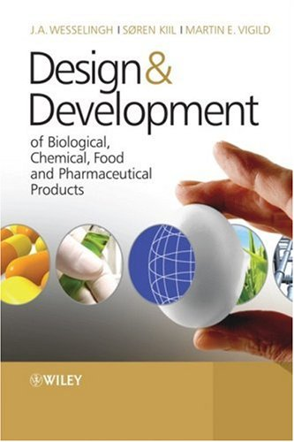 Design and Development of Biological, Chemical, Food and Pharmaceutical Products   2007 9780470061558 Front Cover