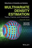 Multivariate Density Estimation Theory, Practice, and Visualization 2nd 2015 edition cover