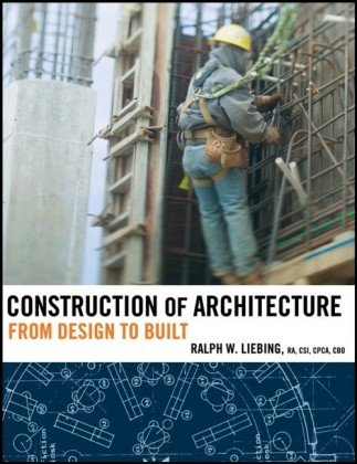 Construction of Architecture From Design to Built  2007 edition cover