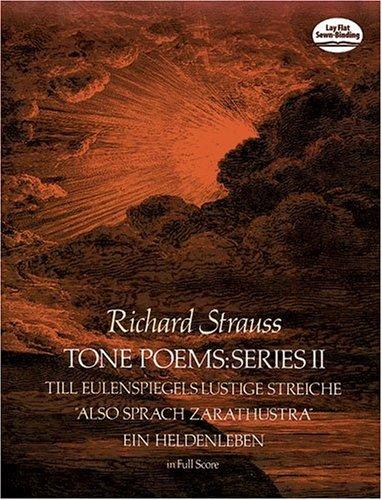 Tone Poems Till Eulenspiegels Lustige Streiche, Also Sprach Zarathustra and ein Heldenleben Reprint 9780486237558 Front Cover