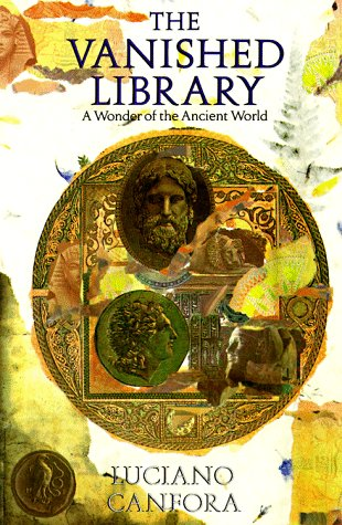 Vanished Library A Wonder of the Ancient World  1989 edition cover