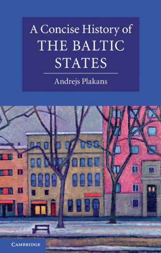 Concise History of the Baltic States   2011 edition cover