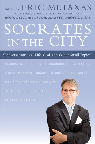 Socrates in the City Conversations on Life, God, and Other Small Topics  2011 edition cover