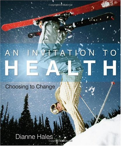 Invitation to Health Choosing to Change 14th 2011 9780538736558 Front Cover