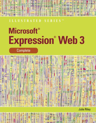 Microsoft� Expression Web 3 : Illustrated Complete   2011 9780538749558 Front Cover