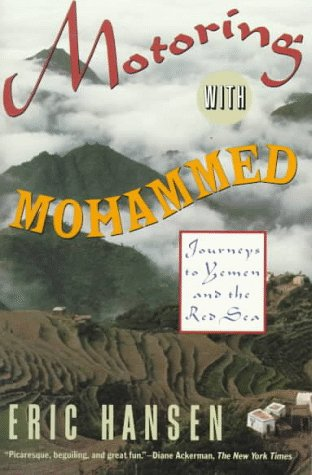 Motoring with Mohammed Journeys to Yemen and the Red Sea N/A edition cover