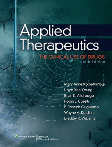 Applied Therapeutics The Clinical Use of Drugs 9th 2008 (Revised) 9780781765558 Front Cover