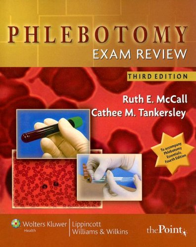 Phlebotomy Exam Review  3rd 2008 (Revised) edition cover