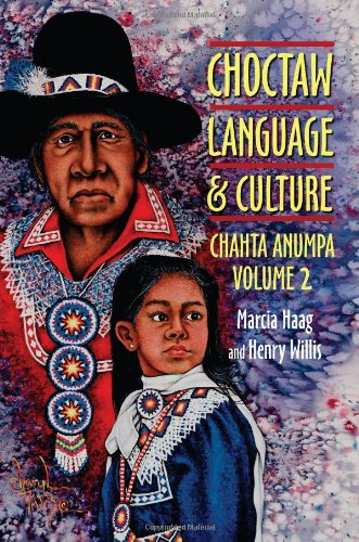 Choctaw Language and Culture Chahta Anumpa 2nd 9780806138558 Front Cover