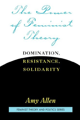 Power of Feminist Theory Domination, Resistance, Solidarity  1999 (Revised) edition cover