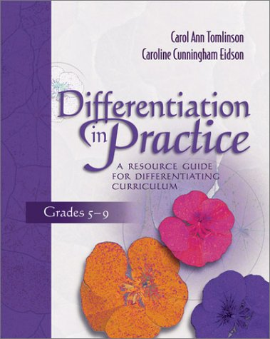 Differentiation in Practice A Resource Guide for Differentiating Curriculum, Grades 5-9  2003 9780871206558 Front Cover