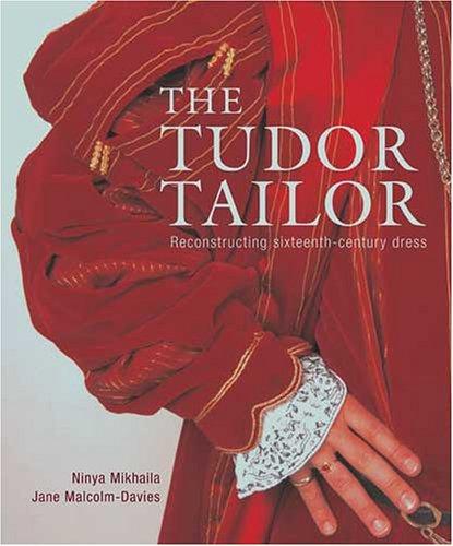 Tudor Tailor Reconstructing 16th-Century Dress  2006 edition cover
