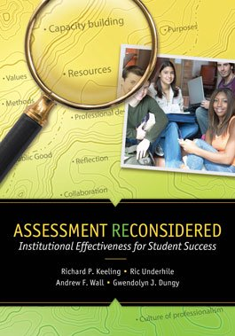 Assessment Reconsidered Institutional Effectiveness for Student Success N/A edition cover