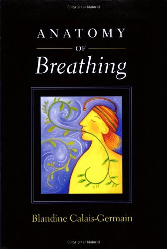 Anatomy of Breathing   2006 edition cover