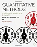 Quantitative Methods For Business, Management and Finance 4th 2014 (Revised) edition cover