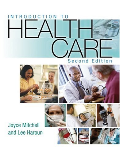 Introduction to Health Care  2nd 2007 (Revised) edition cover
