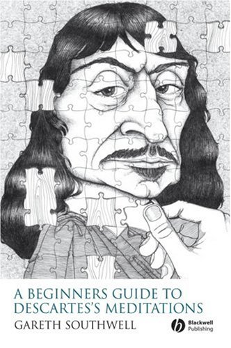 Beginner's Guide to Descartes's Meditations   2008 edition cover