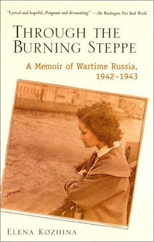 Through the Burning Steppe A Memoir of Wartime Russia, 1942-1943 Reprint  edition cover