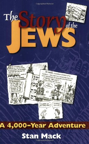 Story of the Jews A 4,000-Year Adventure - a Graphic History Book  2001 edition cover