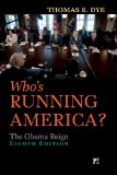 Who's Running America? The Obama Reign 8th 2014 (Revised) edition cover