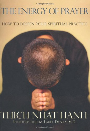Energy of Prayer How to Deepen Your Spiritual Practice  2006 edition cover