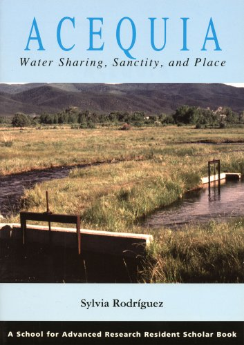 Acequia Water-Sharing, Sanctity, and Pl  2006 edition cover