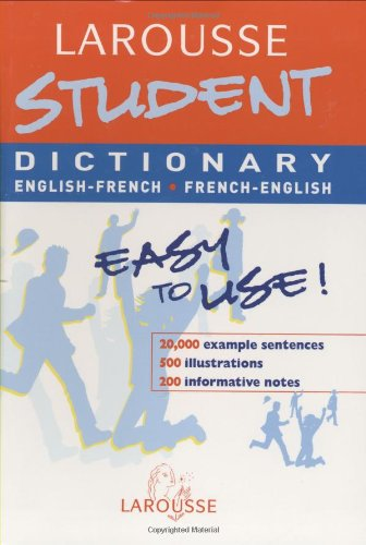 Larousse Student Dictionary French-English / English-French  2003 (Large Type) 9782035420558 Front Cover