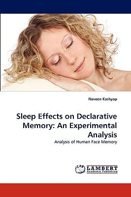 Sleep Effects on Declarative Memory An Experimental Analysis N/A 9783838349558 Front Cover