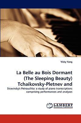 Belle Au Bois Dormant Tchaikovsky-Pletnev And  N/A 9783838352558 Front Cover