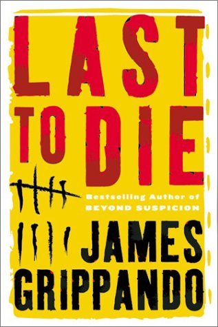 Last to Die   2003 9780060005559 Front Cover