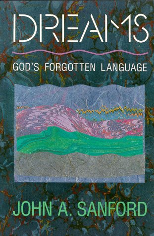Dreams God's Forgotten Language N/A 9780060670559 Front Cover