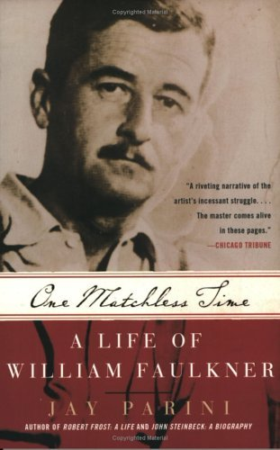 One Matchless Time A Life of William Faulkner  2004 edition cover