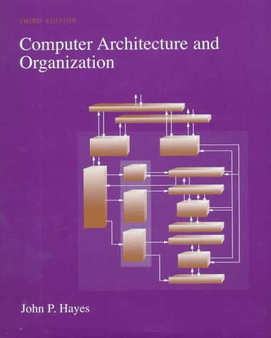 Computer Architecture and Organization  3rd 1998 edition cover