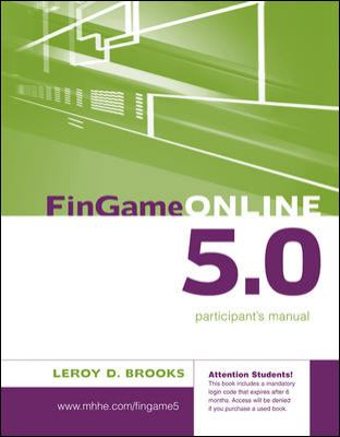 FinGame Online 5.0 : The Financial Management Decision Game Participant's Manual 5th 2008 9780073313559 Front Cover