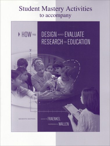 How to Design and Evaluate Research in Education  7th 2009 9780073326559 Front Cover