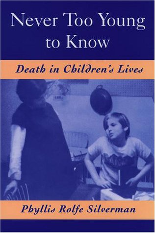 Never Too Young to Know Death in Children's Lives  2000 9780195109559 Front Cover