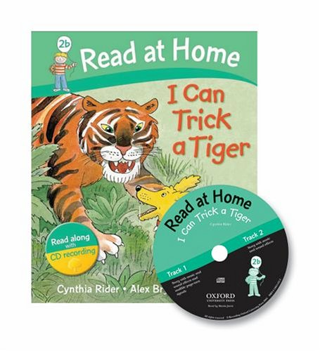 Read at Home: 2b: I Can Trick a Tiger Book + CD (Read at Home Level 2b) N/A edition cover